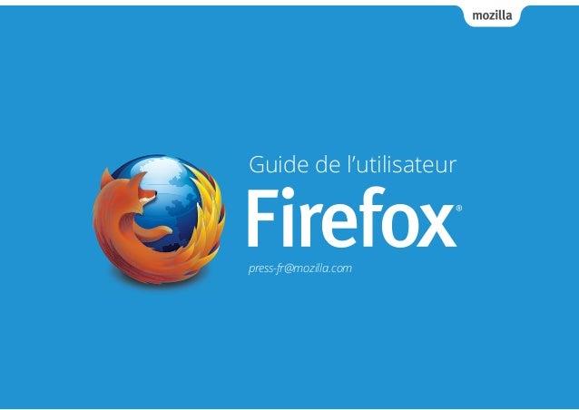 Guide de l'utilisateur  press-fr@mozilla.com