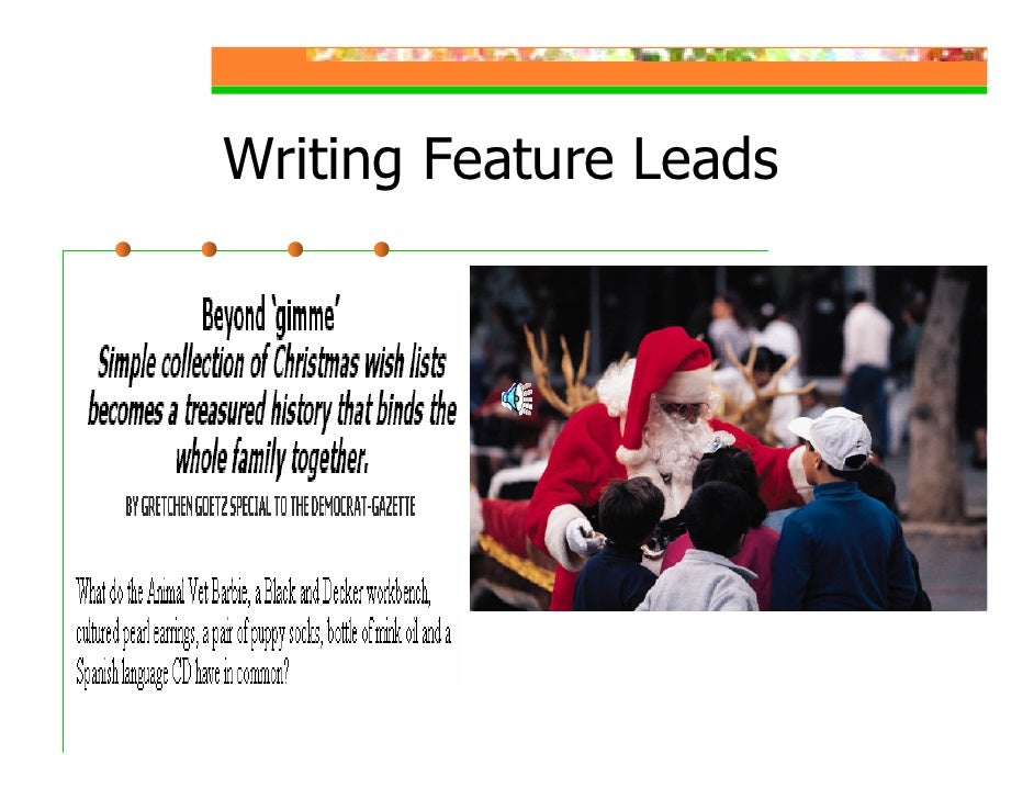 Novelty Leads  Following are feature leads, also called novelty leads. They should be used with caution, should never be f...