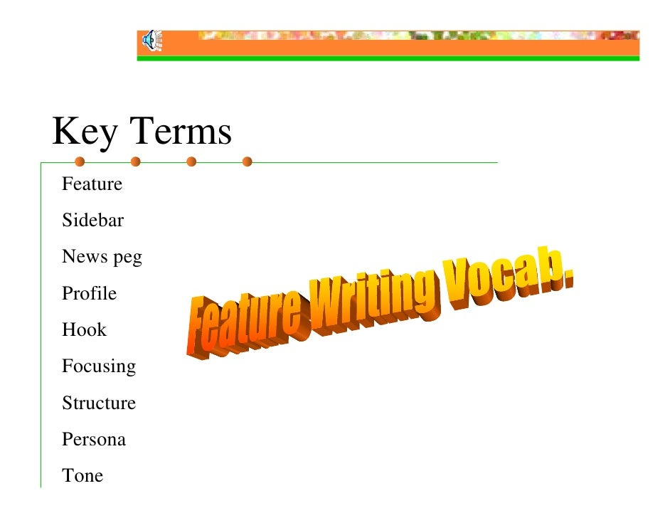 Feature Writing Slides Slide 3