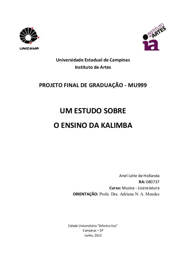 Universidade  Estadual  de  Campinas   Instituto  de  Artes      PROJETO  FINAL  DE  GRADUAÇÃO  -...