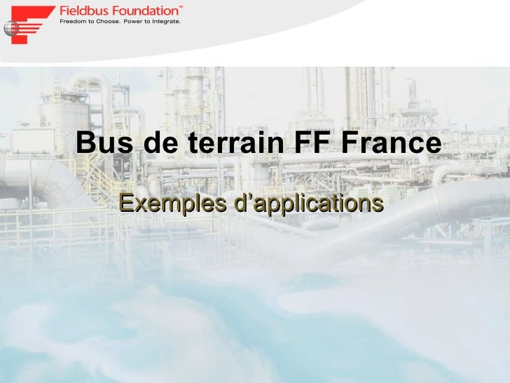 Bus de terrain FF France Exemples d'applications