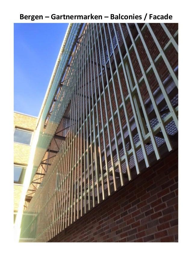 Bergen – Gartnermarken – Balconies / Facade