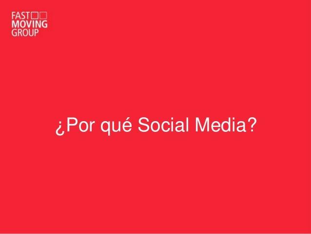 ¿Por qué Social Media?