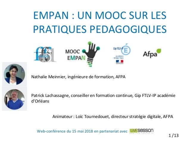 Nathalie Meinnier, ingénieure de formation, AFPA Patrick Lachassagne, conseiller en formation continue, Gip FTLV-IP académ...