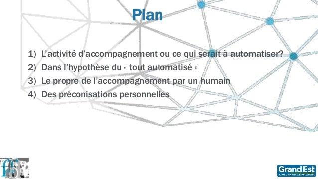 L'accompagnement : l'automatisation jusqu'où ?  Slide 3