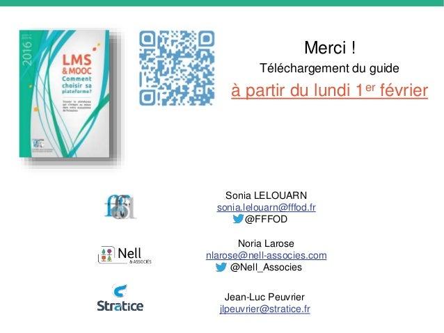 Merci ! Téléchargement du guide à partir du lundi 1er février Noria Larose nlarose@nell-associes.com @Nell_Associes Sonia ...