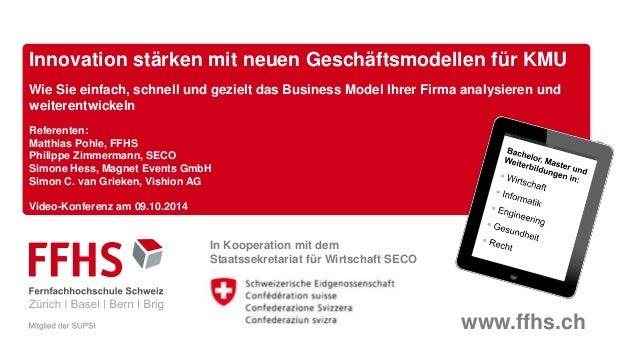 www.ffhs.ch In Kooperation mit dem Staatssekretariat für Wirtschaft SECO Innovation stärken mit neuen Geschäftsmodellen fü...