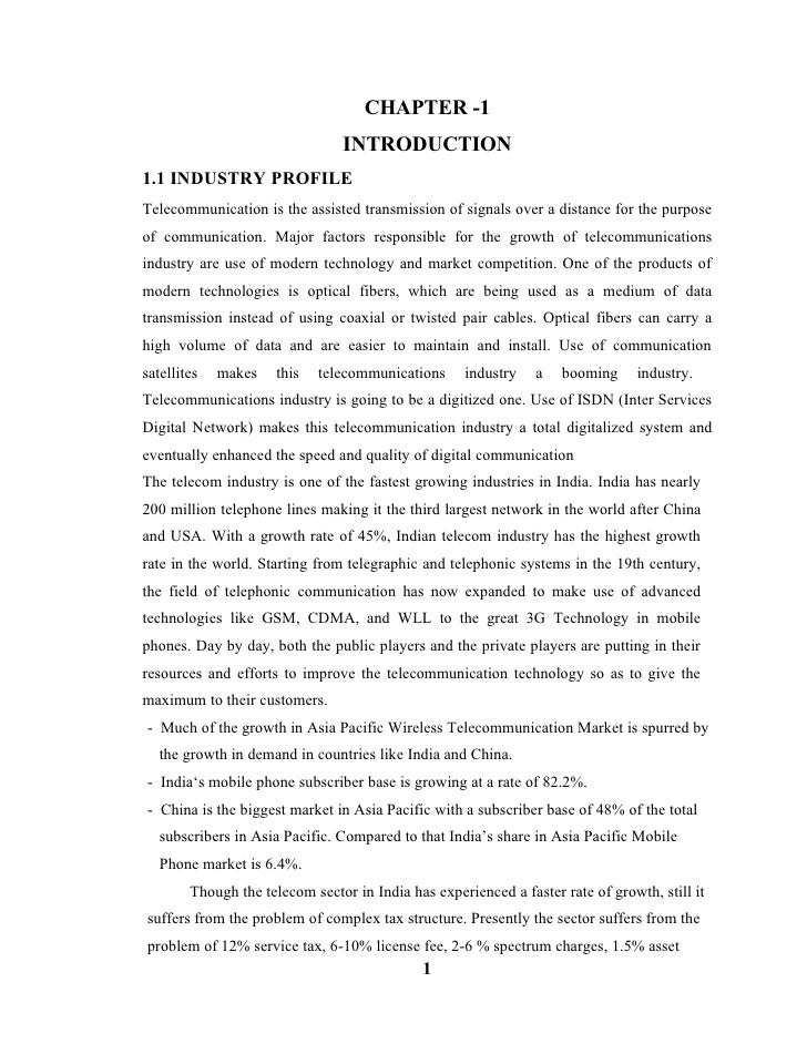 CHAPTER -1                                INTRODUCTION1.1 INDUSTRY PROFILETelecommunication is the assisted transmission o...