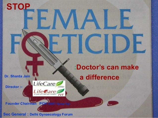 :Doctor's can make a difference STOP Dr. Sharda Jain Director :- Founder Chairman PCH OBST/ Gynae Dpt. Sec General : Delhi...