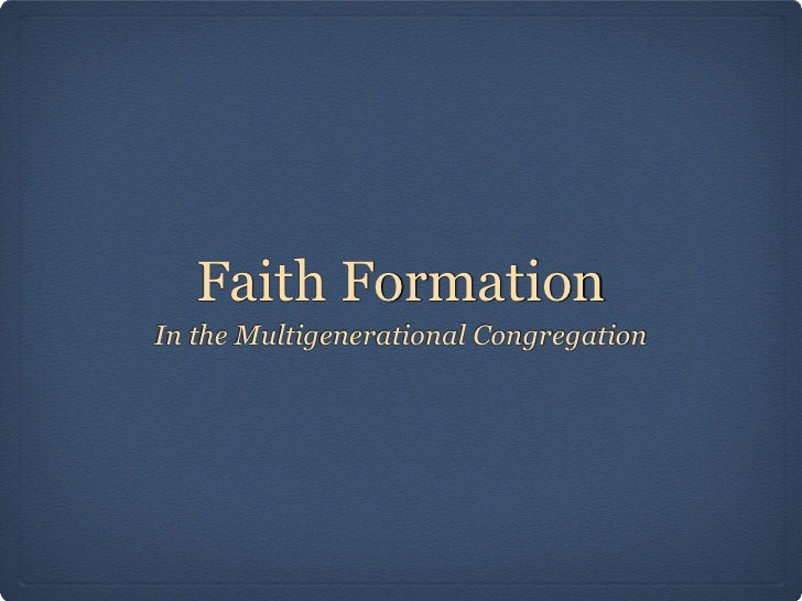 Faith FormationIn the Multigenerational Congregation