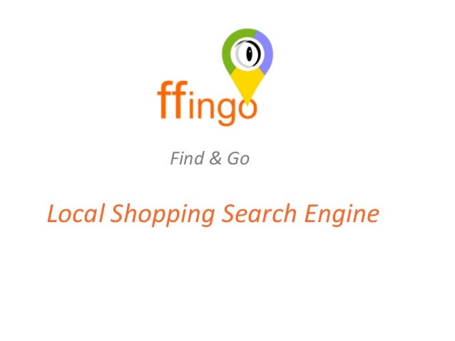 Find & Go  Local Shopping Search Engine
