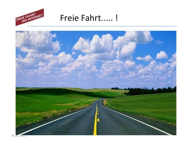 Freie Fahrt..... !16.12.2011