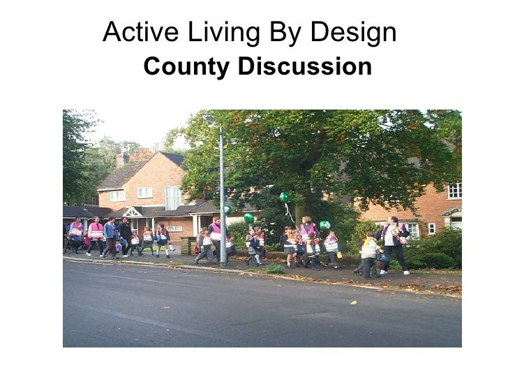 Active Living By Design    County Discussion
