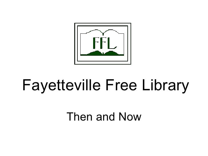 Fayetteville Free Library Then and Now
