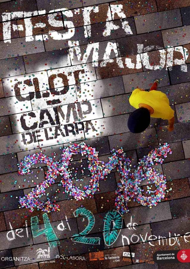 COMISSIÓ DE FESTA MAJOR DEL CLOT-CAMP DE L'ARPA #FMClotCampdelArpa16 AFA ESCOLA MARE DE DÉU DE NÚRIA Mallorca, 598 Tel. 93...
