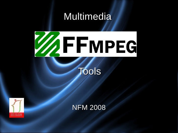 Multimedia       Tools    NFM 2008
