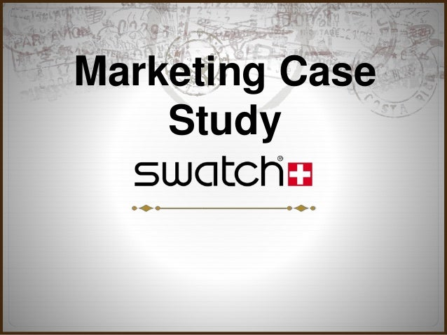 swatch case study analysis