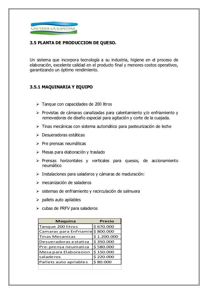3.7.1 GRAFICO DE PROCESO LOGISTICO     3.7.2 PLANTA DE PRODUCCION DE QUESO