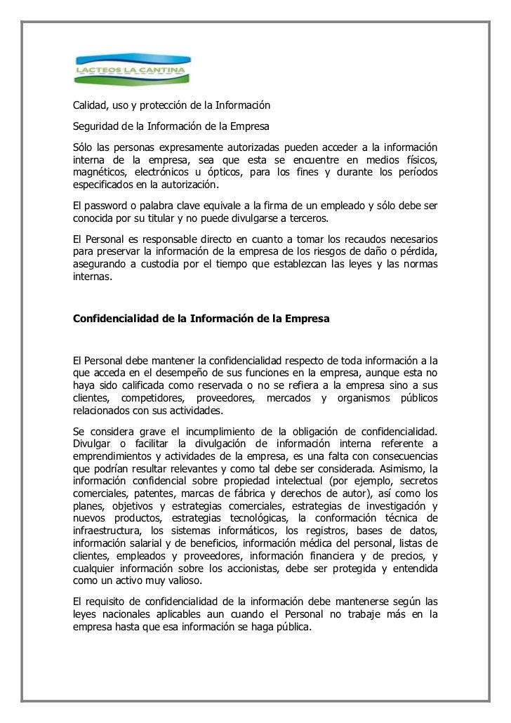 Derecho de Propiedad Intelectual    Los derechos de propiedad de todos los conocimientos desarrollados en el ambiente labo...