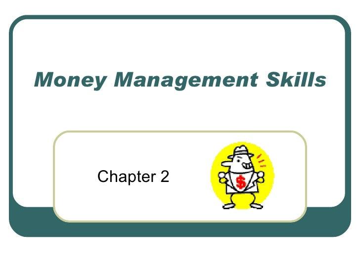 Money Management Skills Chapter 2