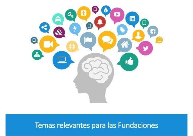 Temas relevantes para las Fundaciones