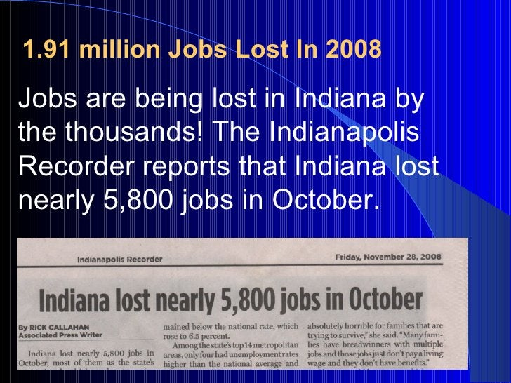 Jobs are being lost in Indiana by the thousands! The Indianapolis Recorder reports that Indiana lost nearly 5,800 jobs in ...
