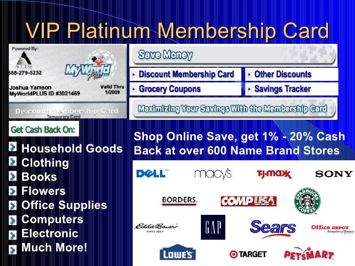 VIP Platinum Membership Card Household Goods Clothing Books  Flowers Office Supplies Computers Electronic Much More! Shop ...
