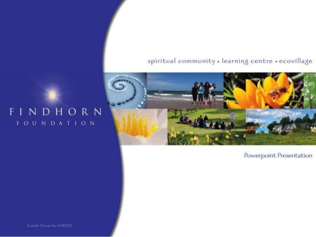 Findhorn Foundation and Community Scotland