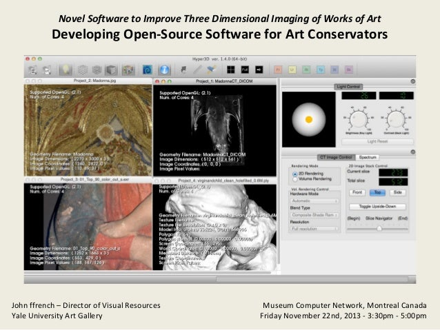 Novel Software to Improve Three Dimensional Imaging of Works of Art  Developing Open-Source Software for Art Conservators ...