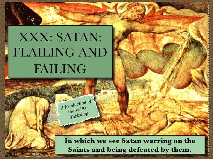 XXX: SATAN: FLAILING AND    FAILING                  t ion of       AP roduc G          t he skO op                 sh    ...