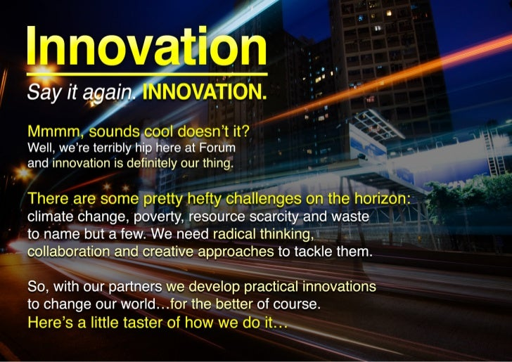 Innovation inspired by future scenarios, collaboration and metrics.
