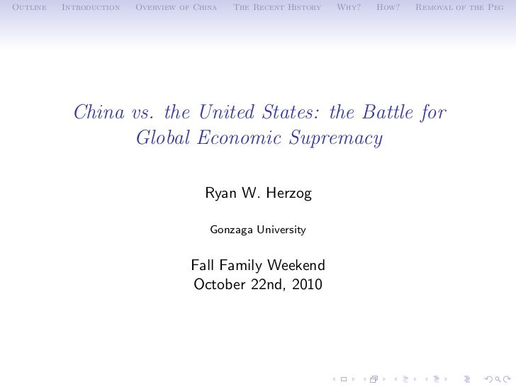 Outline   Introduction   Overview of China   The Recent History   Why?   How?   Removal of the Peg           China vs. the...
