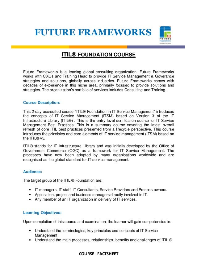 COURSE FACTSHEETFUTURE FRAMEWORKSITIL® FOUNDATION COURSEFuture Frameworks is a leading global consulting organization. Fut...