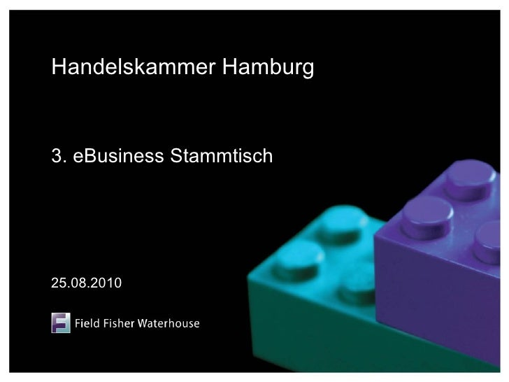 Handelskammer Hamburg   3. eBusiness Stammtisch     25.08.2010