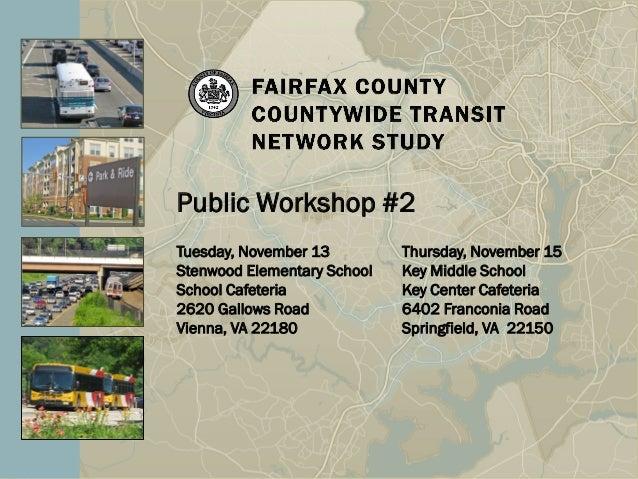 Public Workshop #2Tuesday, November 13         Thursday, November 15Stenwood Elementary School   Key Middle SchoolSchool C...