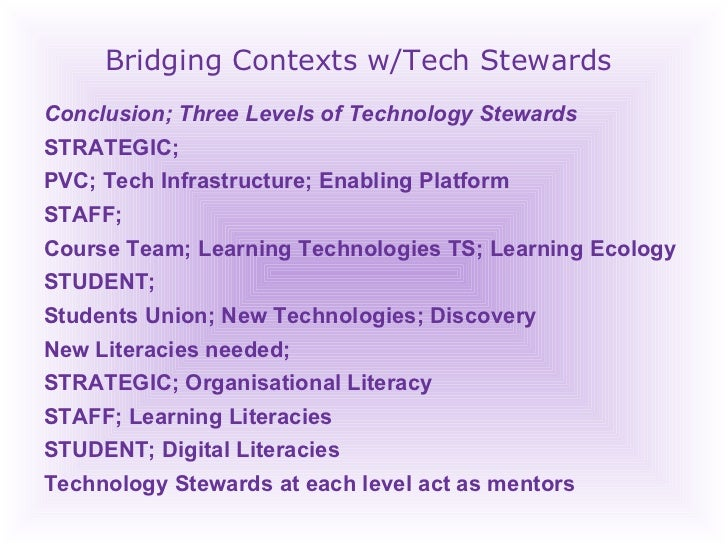 Bridging Contexts w/Tech Stewards Conclusion; Three Levels of Technology Stewards STRATEGIC;  PVC; Tech Infrastructure; En...
