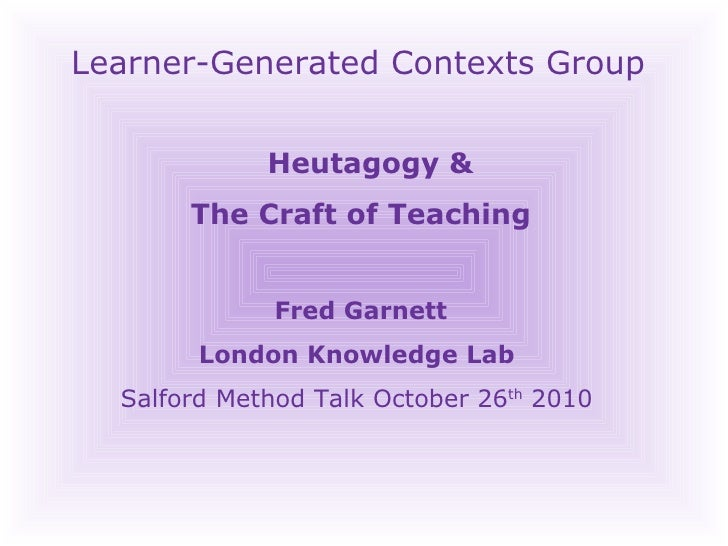 Heutagogy & The Craft of Teaching