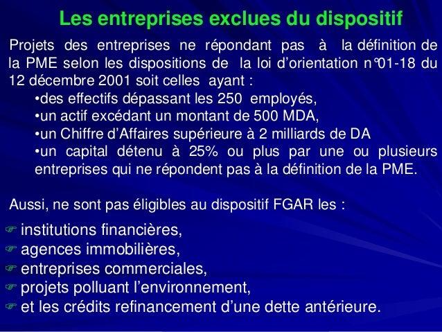 Les entreprises exclues du dispositif  ProjetsdesentreprisesnerépondantpasàladéfinitiondelaPMEselonlesdispositionsdelaloid...