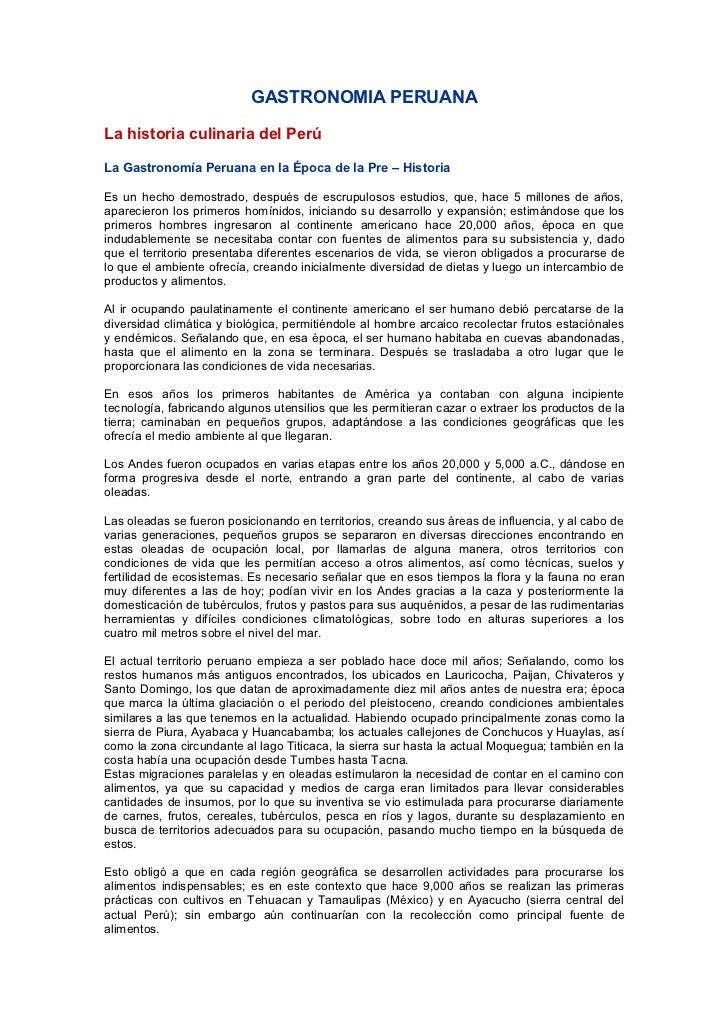 GASTRONOMIA PERUANA  La historia culinaria del Perú  La Gastronomía Peruana en la Época de la Pre – Historia  Es un hecho ...