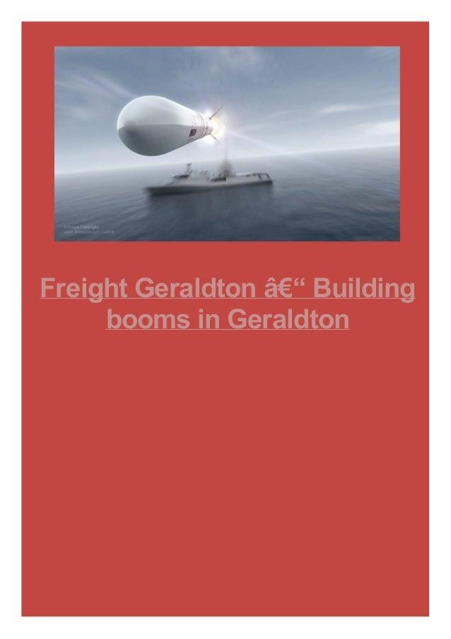 Freight Geraldton – Building booms in Geraldton