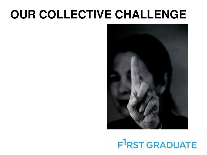 OUR COLLECTIVE CHALLENGE
