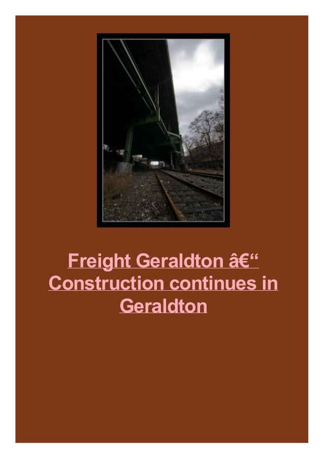 Freight Geraldton – Construction continues in Geraldton