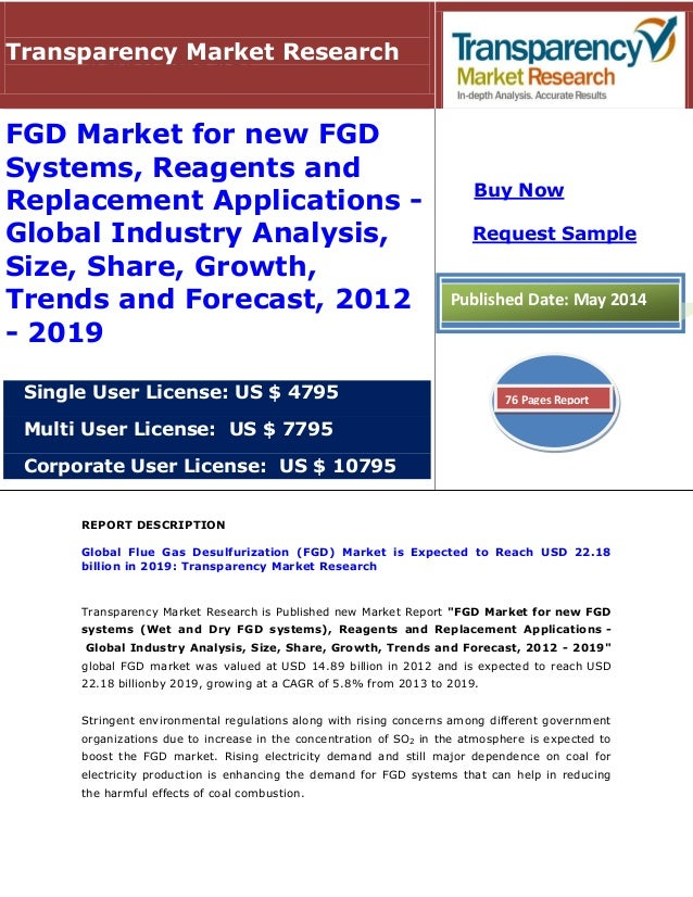REPORT DESCRIPTION Global Flue Gas Desulfurization (FGD) Market is Expected to Reach USD 22.18 billion in 2019: Transparen...