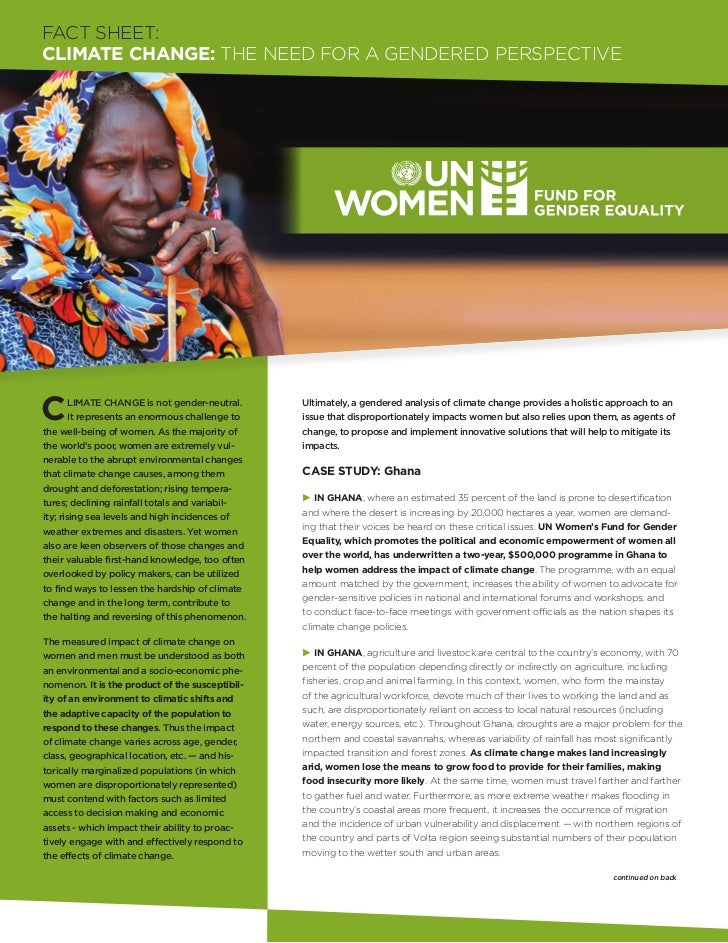 FACT SHEET:CLIMATE CHANGE: The Need for A Gendered PerspectiveC       limate change is not gender-neutral.        It repre...