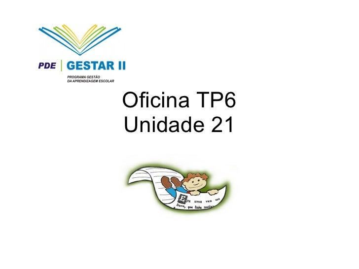 Oficina TP6 Unidade 21