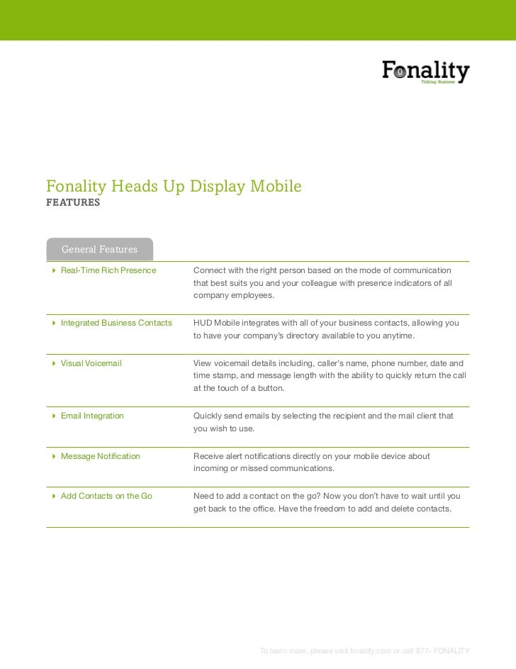 Fonality Heads Up Display MobileFEATURES  General Features Real-Time Rich Presence        Connect with the right person ba...