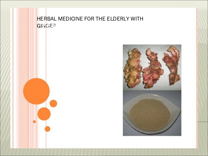 HERBAL MEDICINE FOR THE ELDERLY WITH  HERBAL MEDICINE FOR THEGINGER                                 ELDERLY               ...