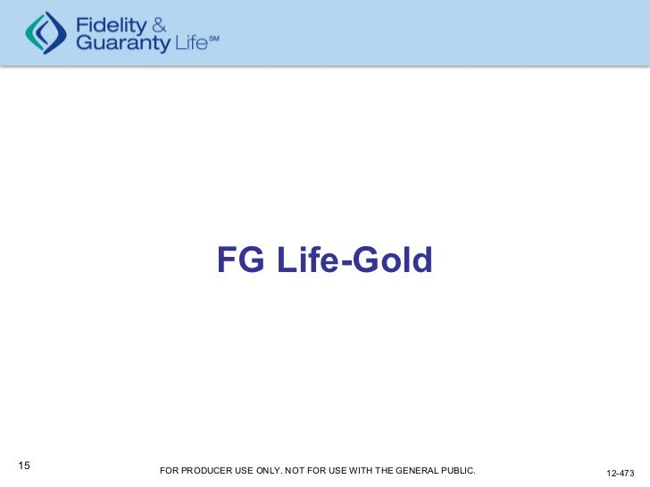 FG Life-Gold Universal Life Overview