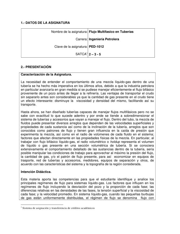 1.- DATOS DE LA ASIGNATURA                           Nombre de la asignatura: Flujo Multifasico en Tuberías               ...