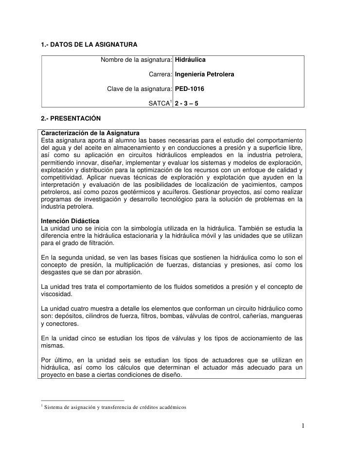1.- DATOS DE LA ASIGNATURA                           Nombre de la asignatura: Hidráulica                                  ...